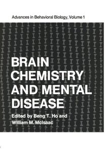 Brain Chemistry and Mental Disease