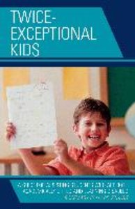 Twice-Exceptional Kids