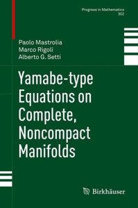 Yamabe-type Equations on Complete, Noncompact Manifolds