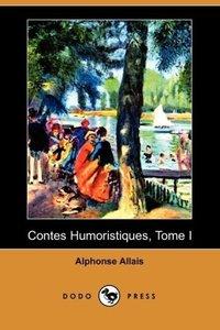 Contes Humoristiques, Tome I (Dodo Press)