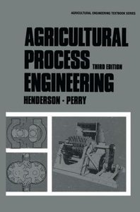 Agricultural Process Engineering