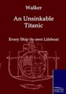 An Unsinkable Titanic