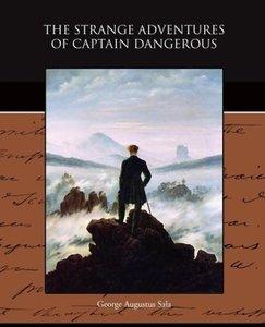 The Strange Adventures of Captain Dangerous