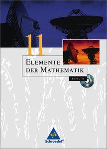 Elemente der Mathematik 11. Schülerband mit CD-ROM. Berlin