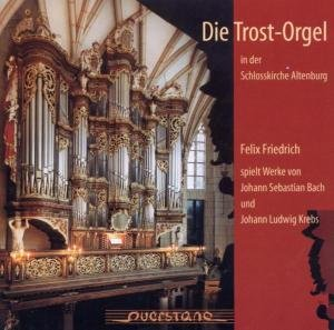 Die Trost-Orgel In...Altenburg