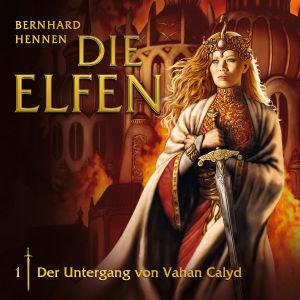 01: Der Untergang Von Vahan Calyd