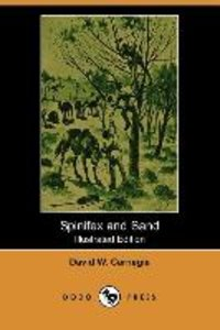 Spinifex and Sand (Illustrated Edition) (Dodo Press)