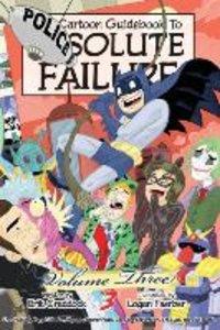 Cartoon Guidebook To Absolute Failure #3