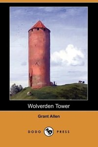 Wolverden Tower (Dodo Press)