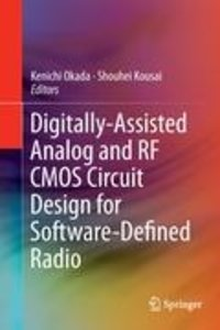 Digitally-Assisted Analog and RF CMOS Circuit Design for Softwar