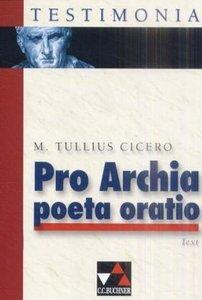 Pro Archia Poeta Oratio. Lektüre