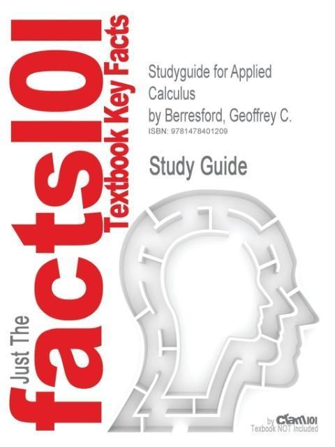Studyguide for Applied Calculus by Berresford, Geoffrey C., ISBN - zum Schließen ins Bild klicken