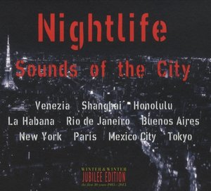 Nightlife - Sounds in the City