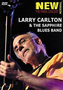 Larry Carlton & The Sapphire Blues Band