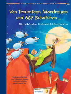 Esslingers Erzählungen: Von Traumfeen, Mondreisen und 687 Schäfc