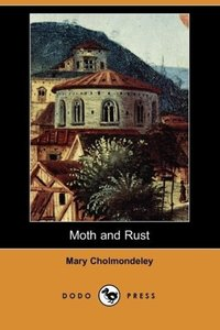 Moth and Rust (Dodo Press)