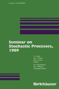 Seminar on Stochastic Processes, 1989