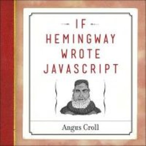 If Hemingway Wrote JavaScript