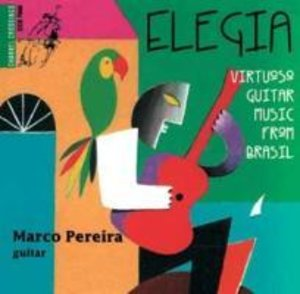 Elegia-Virtuoso Guitar Music from Brasil