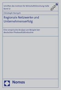 Regionale Netzwerke und Unternehmenserfolg