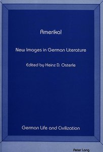 Amerika! New Images in German Literature