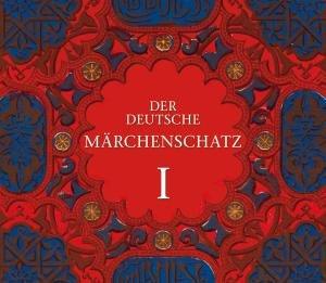 Der Deutsche Märchenschatz I