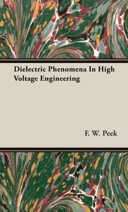 Dielectric Phenomena In High Voltage Engineering