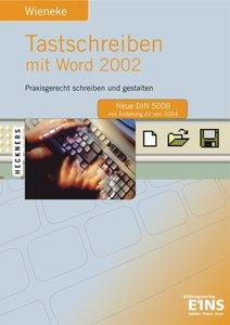 Tastschreiben mit Word 2002