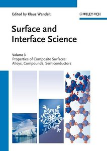 Surface and Interface Science. 3 + 4