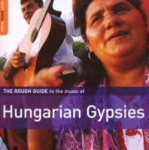 Rough Guide Hungarien Gypsies