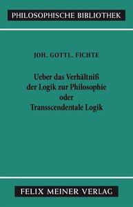 Über das Verhältniss der Logik zur Philosophie oder transscenden