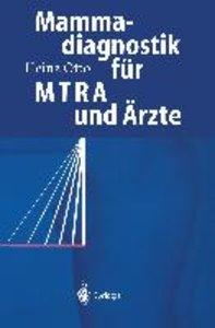 Mammadiagnostik für MTRA und Ärzte