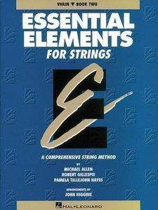 Essential Elements for Strings - Book 2 (Original Series): Violi