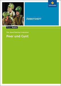 Peer und Gynt: Arbeitsheft