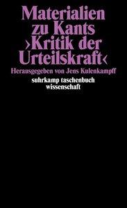 Materialien zu Kants Kritik der Urteilskraft