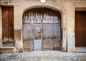 Emotional Moments: Doors & Gates in the Old Town of Palma de Maj