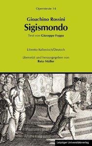Gioachino Rossini: Sigismondo (Sigismund)
