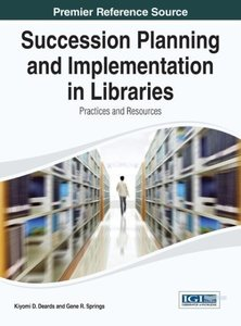 Succession Planning and Implementation in Libraries