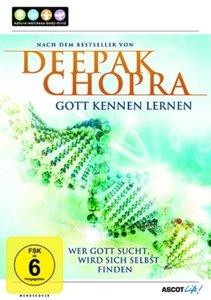 Deepak Chopra: Gott kennen Lernen