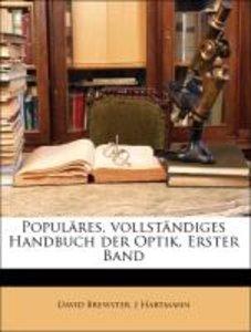 Populäres, vollständiges Handbuch der Optik. Erster Band