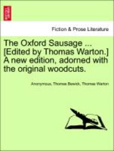 The Oxford Sausage ... [Edited by Thomas Warton.] A new edition,