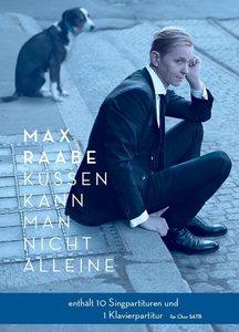 Max Raabe: Küssen kann man nicht alleine - Chor SATB
