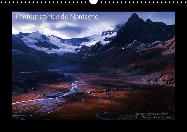 Photographies de Montagne (Calendrier mural 2015 DIN A3 horizont - zum Schließen ins Bild klicken