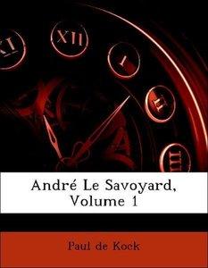 André Le Savoyard, Volume 1