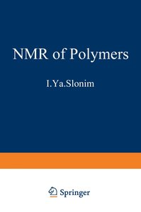 The NMR of Polymers