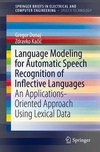 Language Modeling for Automatic Speech Recognition of Inflective