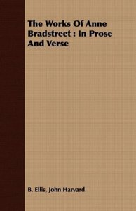 The Works Of Anne Bradstreet