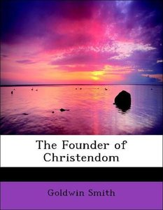 The Founder of Christendom