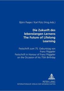 Die Zukunft des lebenslangen Lernens- The Future of Lifelong Lea