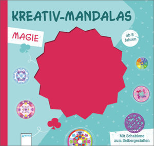 Kreativ-Mandalas. Magie